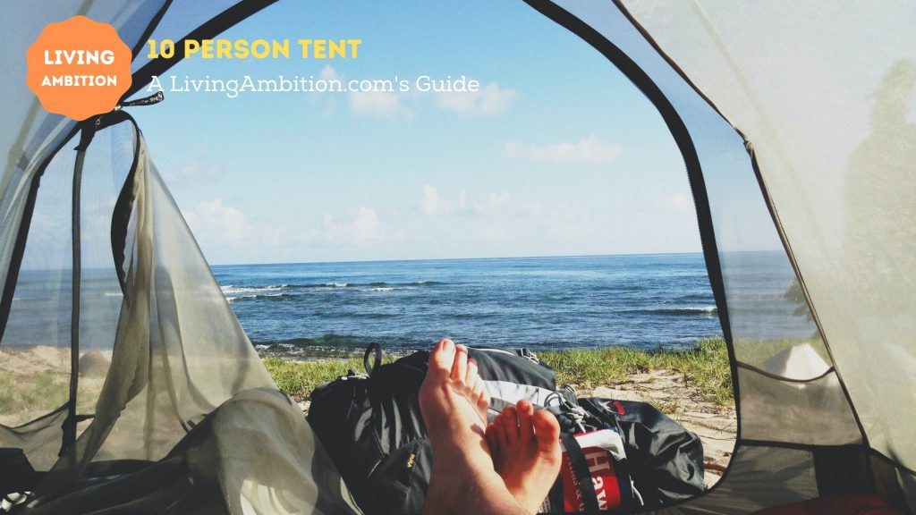 Best 10 Persons Tent