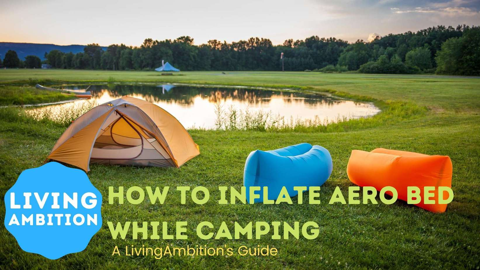 How To Inflate Aero Bed While Camping