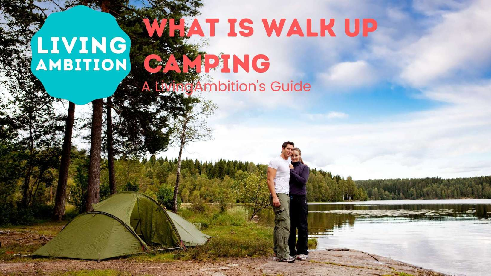 What is Walk Up Camping