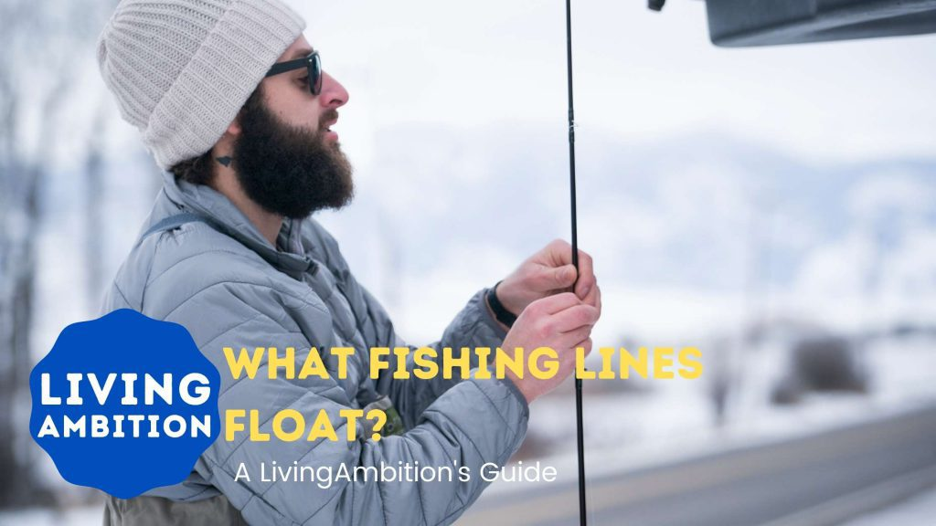 What Fishing Lines Float?