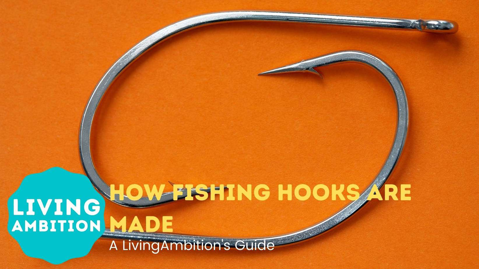 how fishing hooks are made