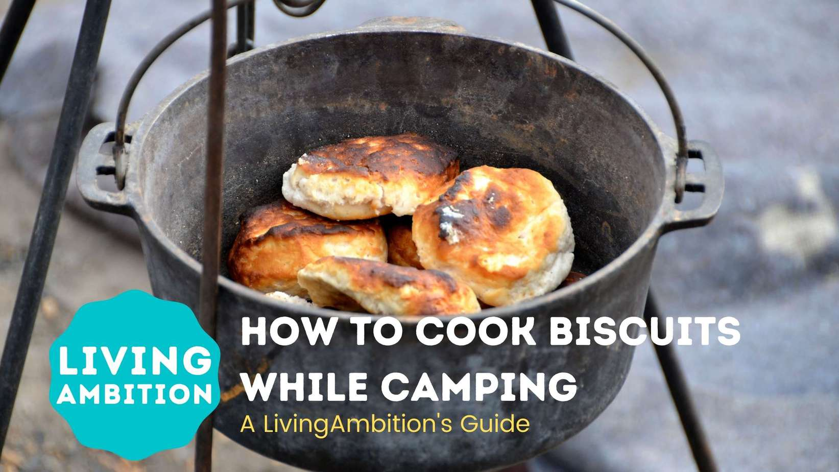 how to cook biscuits while camping