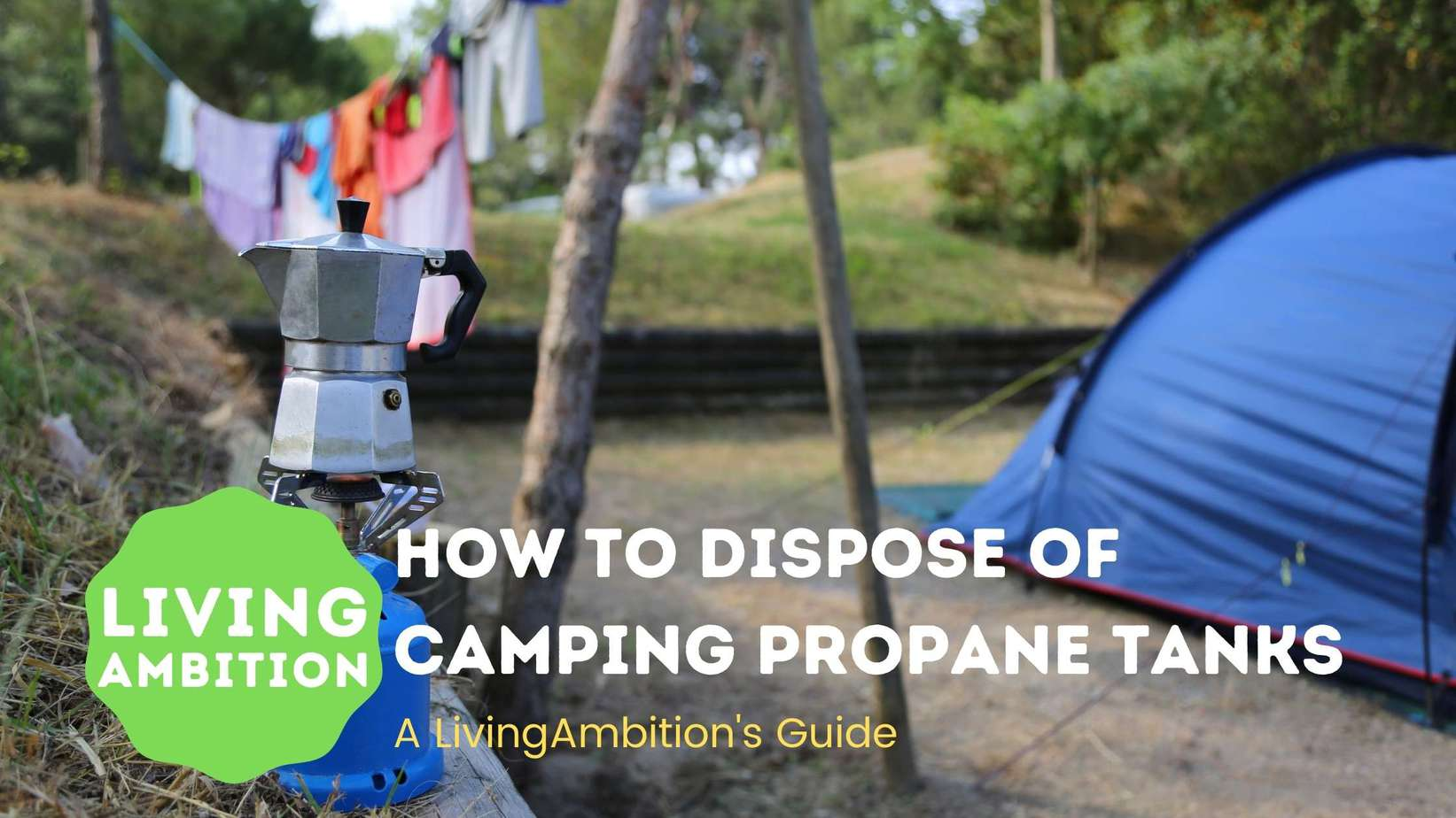 how to dispose of camping propane tanks