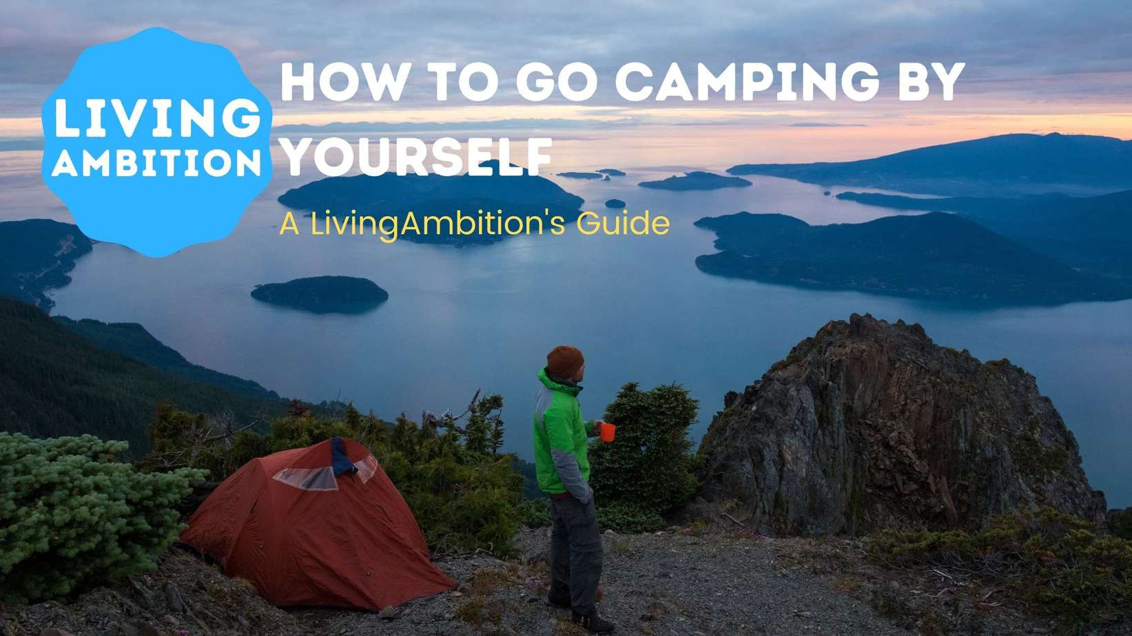 how to go camping by yourself
