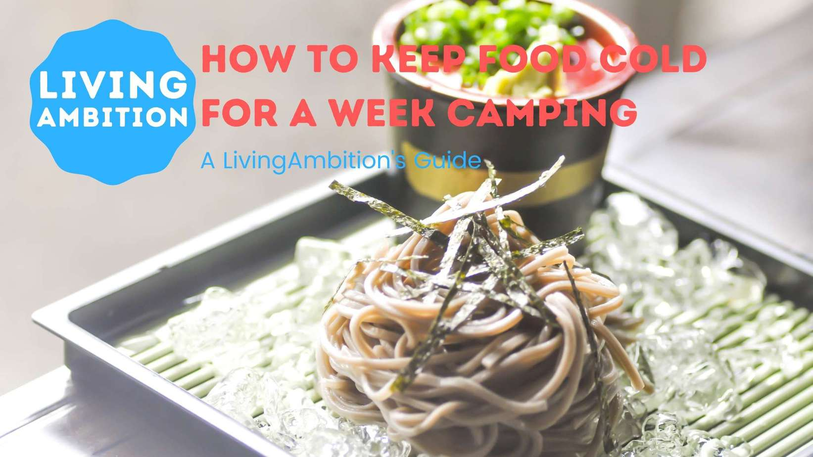 how to keep food cold for a week camping