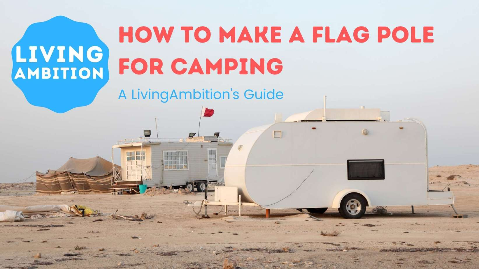 how to make a flag pole for camping