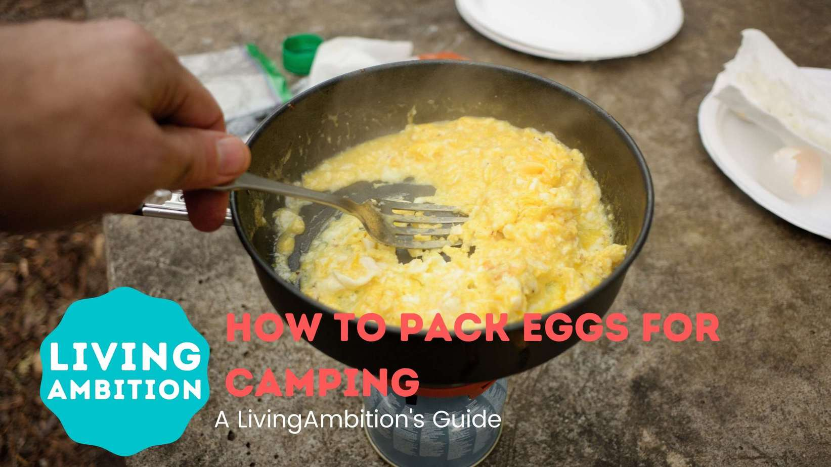 how to pack eggs for camping