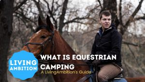 what is equestrian camping
